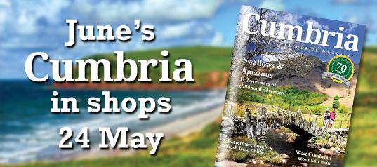Cumbria magazine June 2017