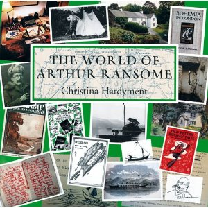 World of Arthur Ransome by Christina Hardyment